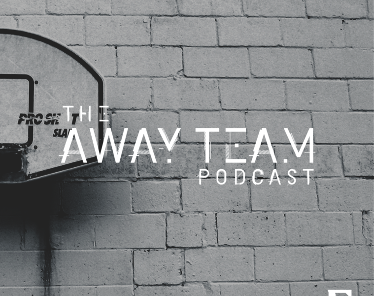 The Away Team Podcast